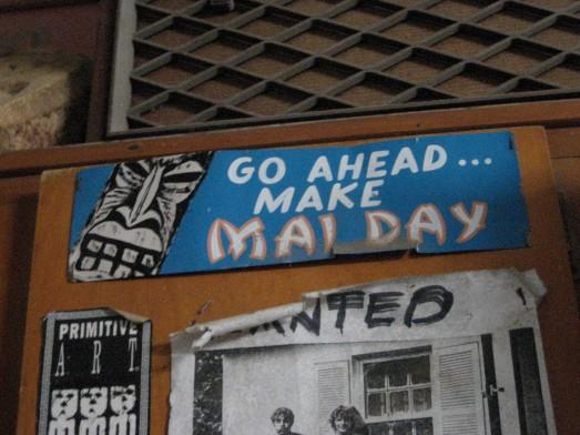 Go Ahead...Make Mai Day